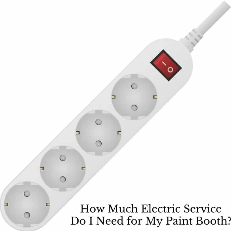 How Much Electric Service Do I Need For My Paint Booth Accudraft