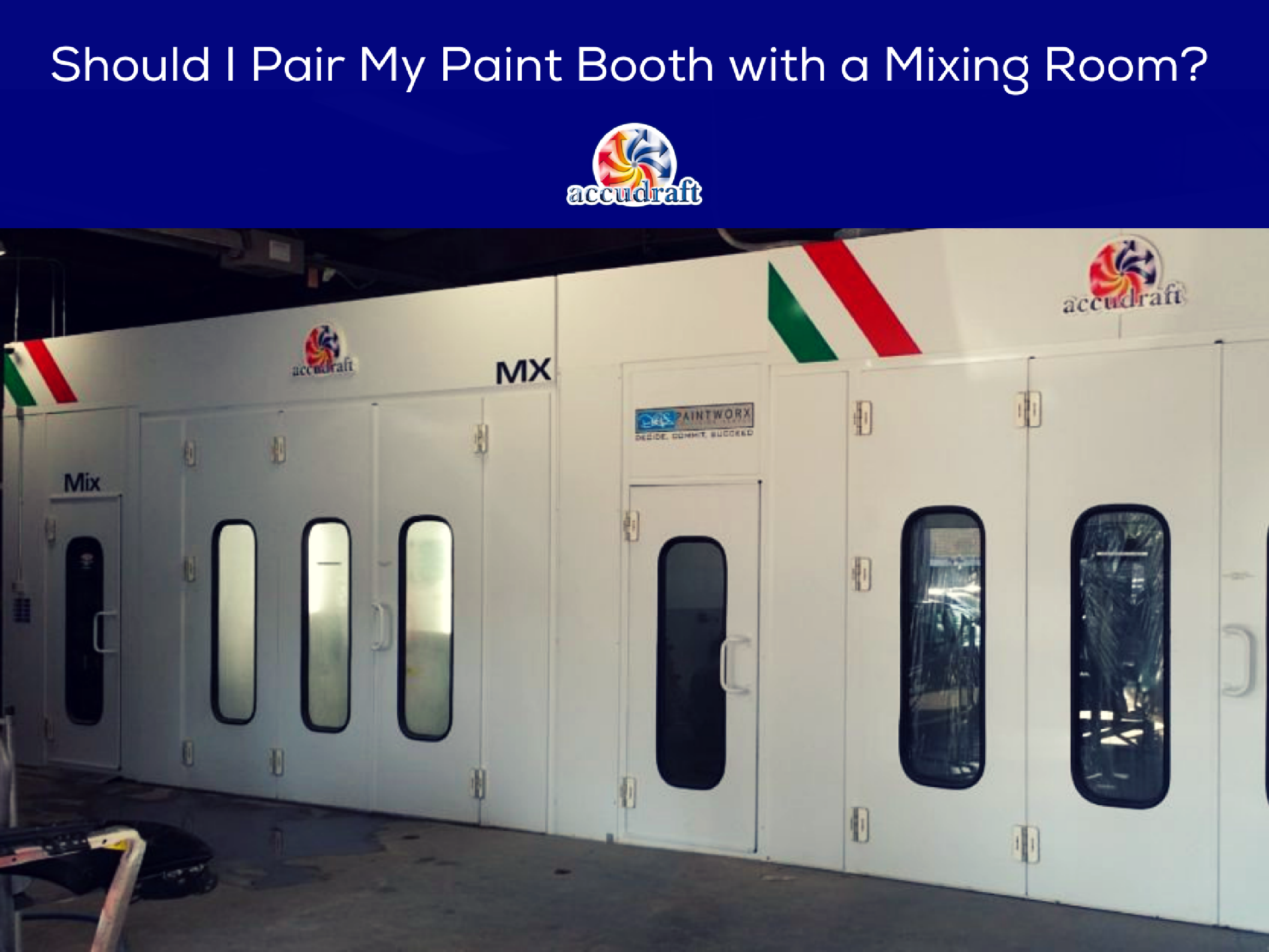 Should I Pair My Paint Booth with a Mixing Room? | Accudraft