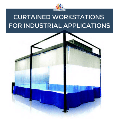 CURTAINED WORKSTATIONS FOR INDUSTRIAL APPLICATIONS